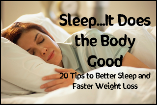 Sleep…It Does the Body Good