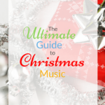The Ultimate Guide to Christmas Music for All Genres!
