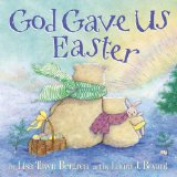 God Gave Us Easter (A Children's Picture Book)