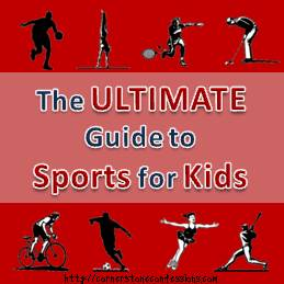 The Ultimate Guide to Sports for Kids