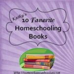 10 Favorite Homeschooling Books