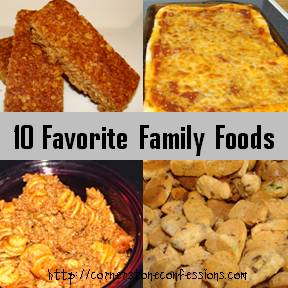 10 Favorite Family Foods