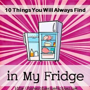 10 Things You Will Always Find in My Fridge