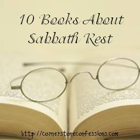 10 Books About Sabbath Rest