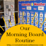 How We Do Our Morning Board Routine