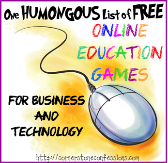 One Humongous List of Free Online Education Games for Business and Technology