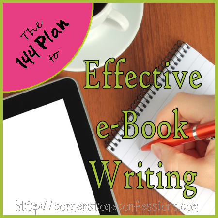 Effective eBook Writing on CornerstoneConfessions.Com