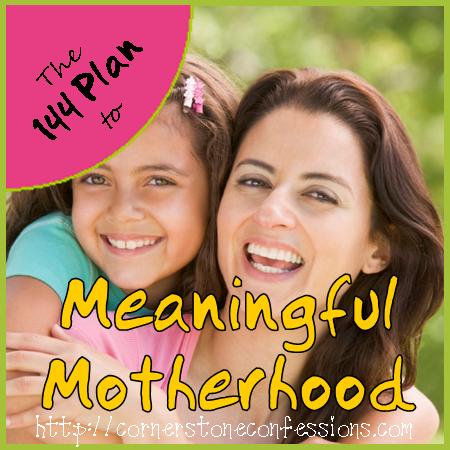 Meaningful Motherhood on CornerstoneConfessions.Com