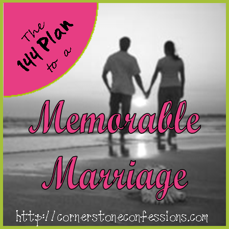 The 144 Plan to Memorable Marriage Ideas on CornerstoneConfessions.Com