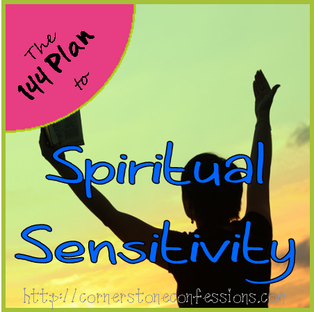 Spiritual Sensitivity on CornerstoneConfessions.Com