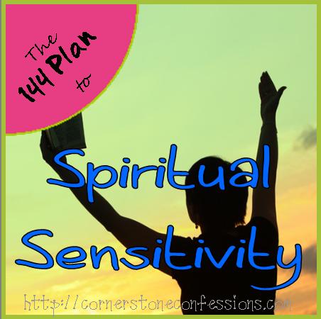Spiritual Sensitivity on CornerstoneConfessions.Com