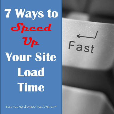 7 Way to Speed Up Your Site Load Time