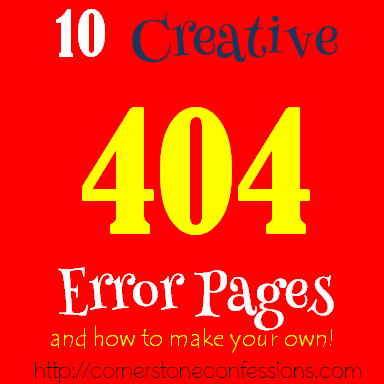 10 Creative 404 Error Pages and how to create one yourself.