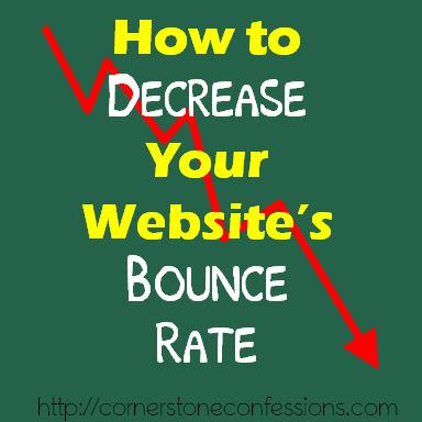 How to Decrease Your Website's Bounce Rate--16 Easy Steps