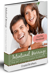 Intentional Marriage by Crystal Brothers