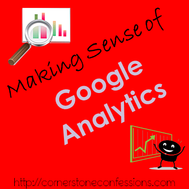 Making Sense of Google Analytics