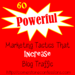 60 Powerful Marketing Tactics That Increase Blog Traffic
