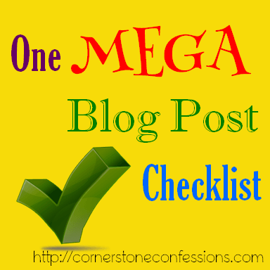 One Mega Blog Post Checklist