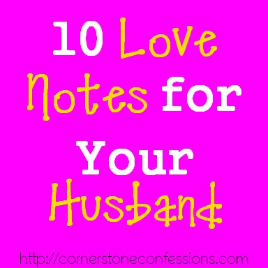 10 Love Notes for Your Husband