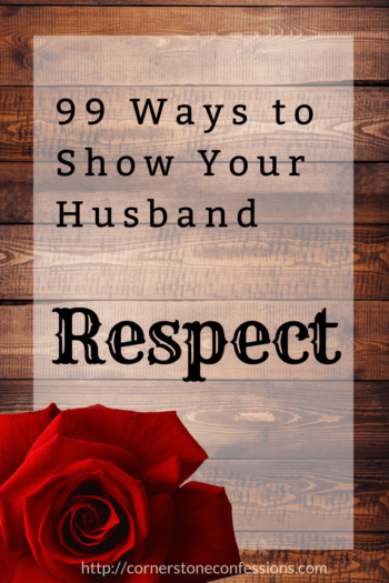 99 Ways to Show Your Husband Respect