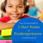 Ultimate Guide to 5 Star Books for Kindergartners by Reading Level