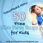 Children's Bible Verse Songs {50 Free Downloads}
