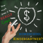 How Much Does it REALLY Cost to Homeschool a Kindergartner?