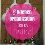 6 Kitchen Organization Tricks That I Love