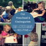 Our Preschool and Kindergarten Homeschool Routine