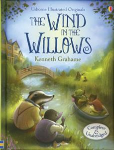 The Usborne Illustrated Wind in the Willows
