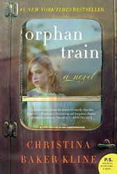 Orphan Train by Kline--A New York TImes Best Seller