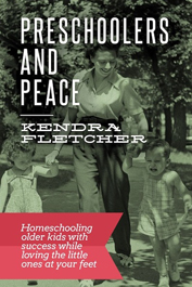 Preschoolers and Peace by Kendra Fletcher