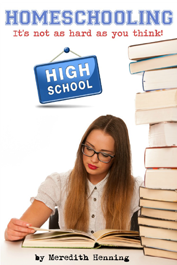 Homeschooling: It's Not As Hard As You Think! by Meredith Henning