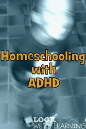 Homeschooling with ADHD by Selena Robinson