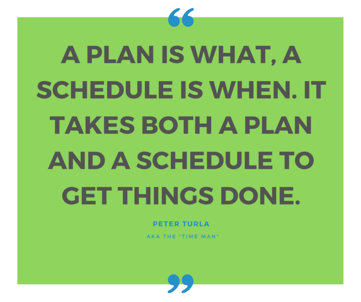 Importance of a schedule by Turla, the Time Man