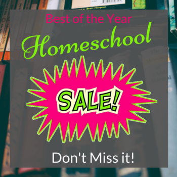 Best of the Year Homeschool Sale! Don't Miss Them!