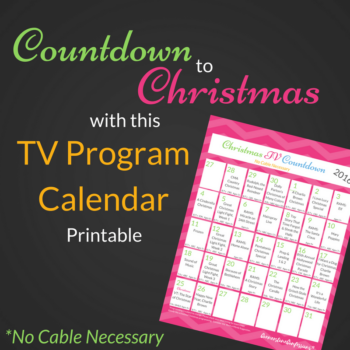 Countdown to Christmas with this TV Program Calendar Printable. No cable necessary. Great way to view the 2016 Christmas TV Schedule