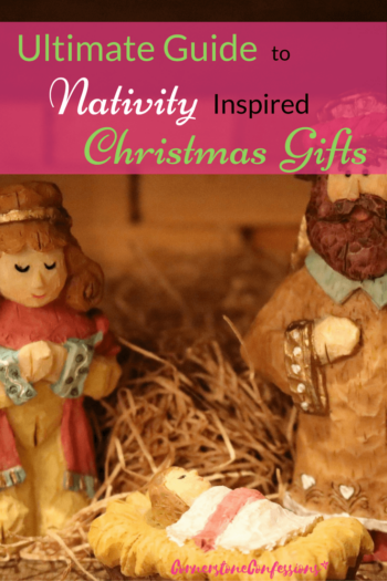 Ultimate Guide to Nativity Inspired Christmas Gifts