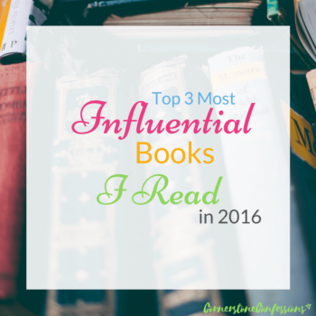 Top 3 Most Influential Books I Read in 2016