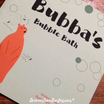 Bubba's Bubble Bath--Cute picture book about dealing with sticky situations