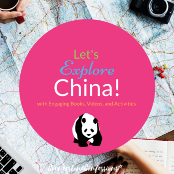 Let's Explore China! with Engaging Books, Videos and Activities