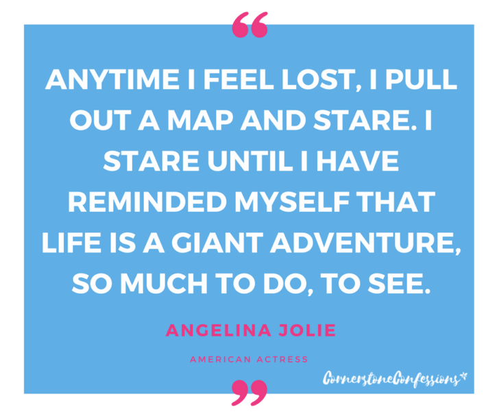 Anytime I feel lost...Angelina Jolie