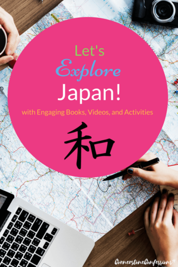 Let's Explore Japan! with Engaging Books, Videos, and Activities