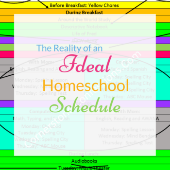 The Reality of an Ideal Homeschool Schedule