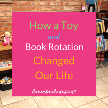 How a Book and Toy Rotation Changed Our Life