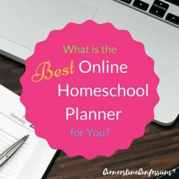 What is the Best Online Homeschool Planner for You?