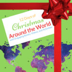12 Days of Christmas Around the World: Activities, Videos, and Bible Verses all for Kids