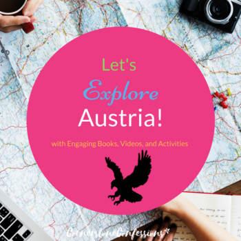 Let's Explore Austria! with Engaging Books, Videos, and Activities