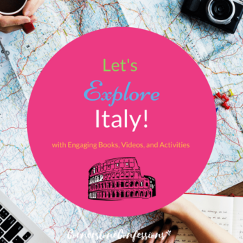 Let's Explore Italy! with Engaging Books, Videos, and Activities