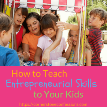 How to Teach Entrepreneurial Skills to Your Kids--The Kingdom Code!
